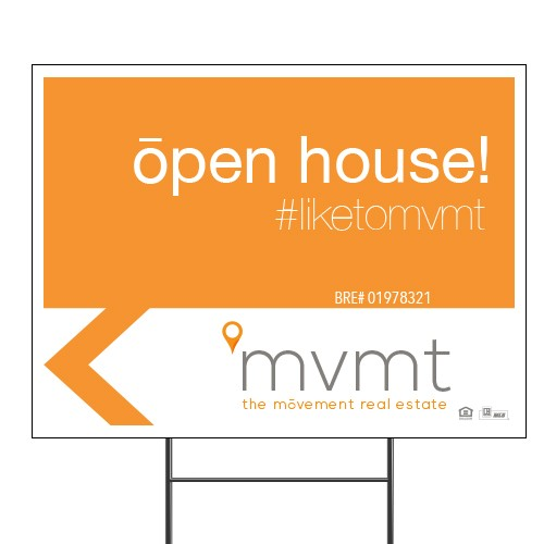 The Movement Real Estate 18x24 Open House Sign